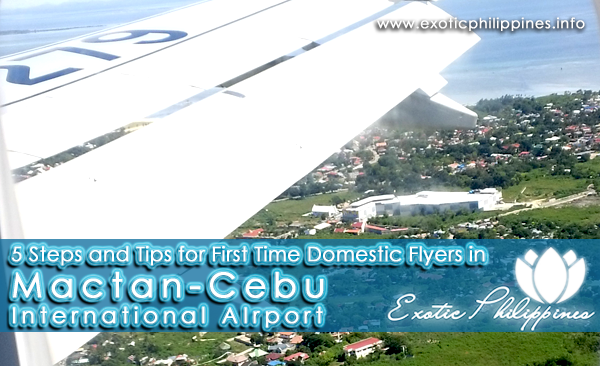 5 Steps and Tips for First Time Domestic Flyers in Mactan-Cebu International Airport