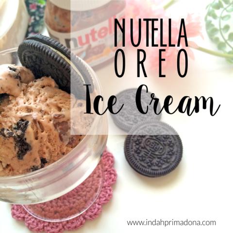 indahprimadona.com, resep es krim, membuat es krim sendiri, es krim coklat, nutella oreo es krim