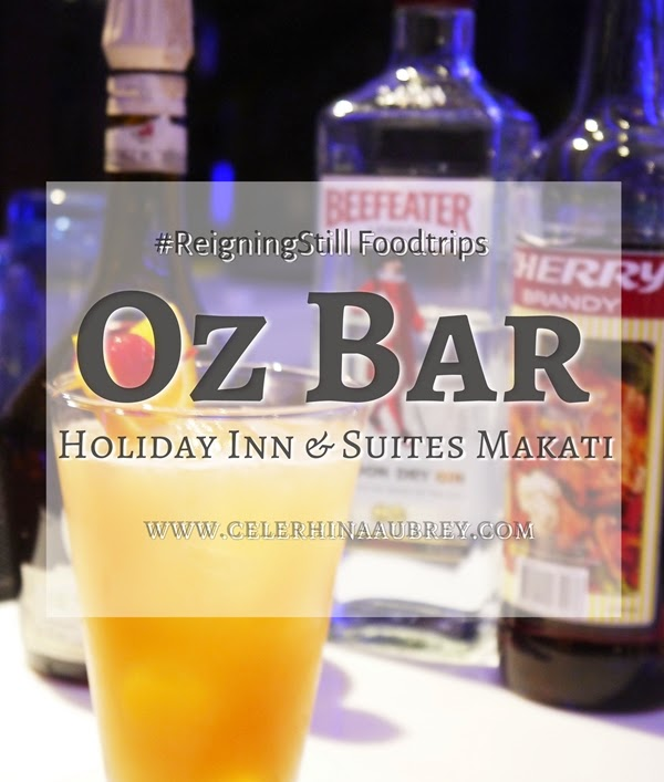 Review: Oz Bar (Holiday Inn and Suites, Makati)