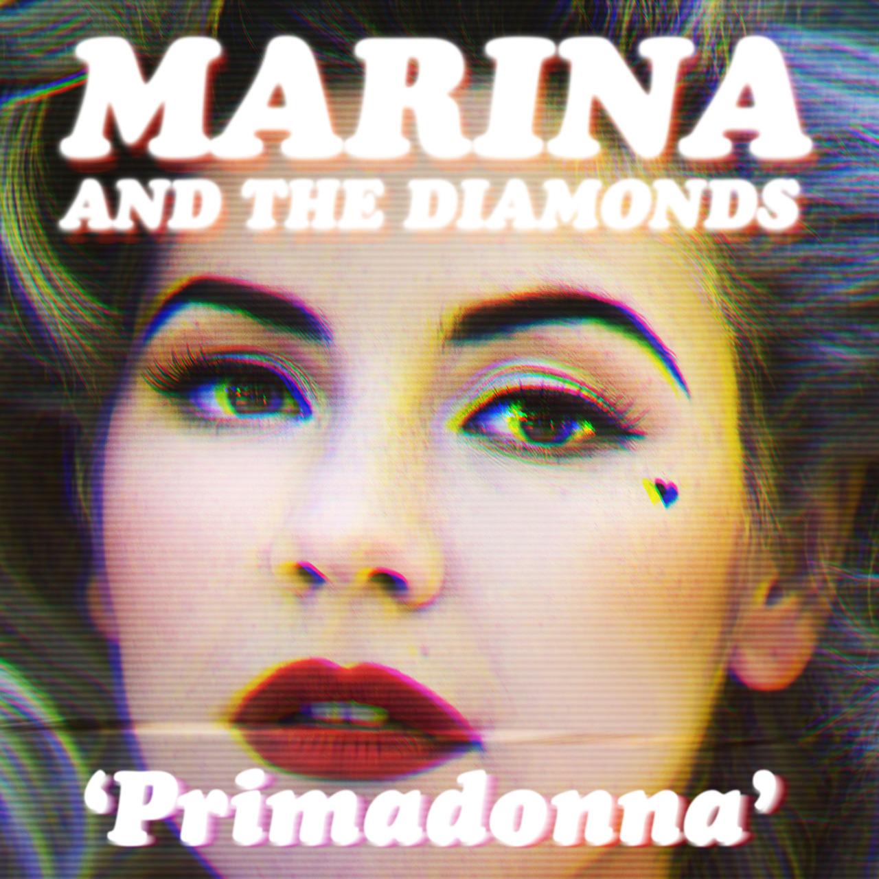 http://3.bp.blogspot.com/-qb0BlfVPFNE/T15BVL-857I/AAAAAAAAIOM/01w9u0LsPuY/s1600/Primadonna+-+Marina+and+the+Diamonds.jpg