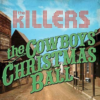 The Killers - The Cowboys' Christmas Ball Lyrics | Letras | Lirik | Tekst | Text | Testo | Paroles - Source: musicjuzz.blogspot.com