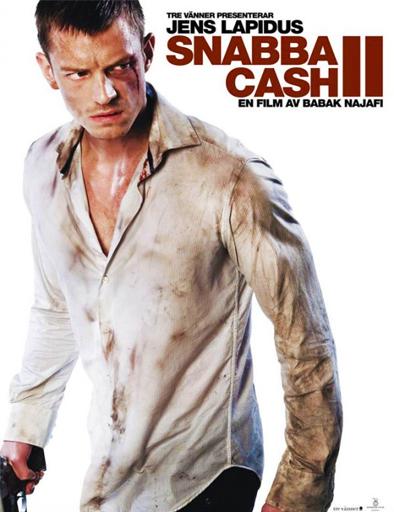 Snabba Cash 2 (Dinero Fácil 2) (V.O.S) (2012)