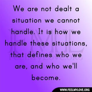 We are not dealt a situation we cannot handle