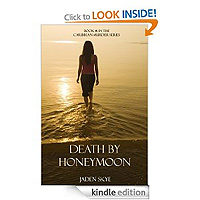 Death by Honeymoon (Book #1 in the Caribbean Murder Series) by Jaden Skye