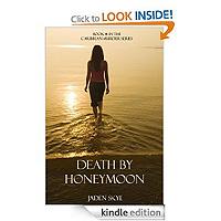 Death by Honeymoon (Book #1 in the Caribbean Murder Series) by Jaden Skye