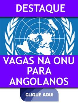 VAGAS NA ONU PARA ANGOLANOS