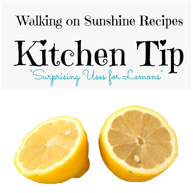 This week's Kitchen Tip is all about lemons and the surprising uses for them!  Walking on Sunshine Recipes.
