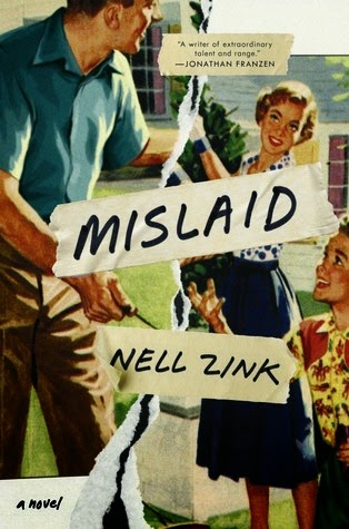 Wishlist Wednesday: Mislaid, Nell Zink
