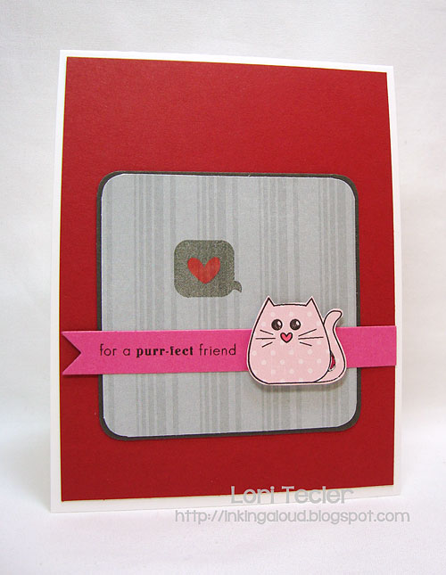 Purr-fect Friend-designed by Lori Tecler-Inking Aloud-stamps from Clear and Simple Stamps
