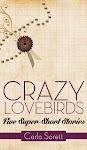 Crazy Lovebirds: Five Super-Short Stories