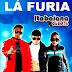 LÁ Fúria - Promocional De Agosto 2015