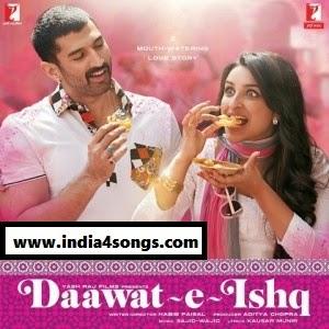 Daawat-E-Ishq 2014 Mp3 Songs.Pk Download Free