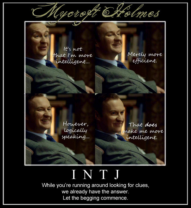 mycroft_holmes+ +Begging happenings of an intj intj memes, humor, and other