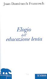 Elogio dell'educazione lenta