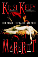 http://www.amazon.com/Mareritt-Friar-Tobe-Fairy-Files-ebook/dp/B00D5EO2NO/ref=sr_1_1?s=digital-text&ie=UTF8&qid=1386868534&sr=1-1&keywords=Mareritt