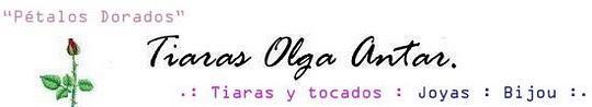 Tiaras, coronas, coronitas, bijouterie | Novias, 15 años | Tiaras Olga Antar