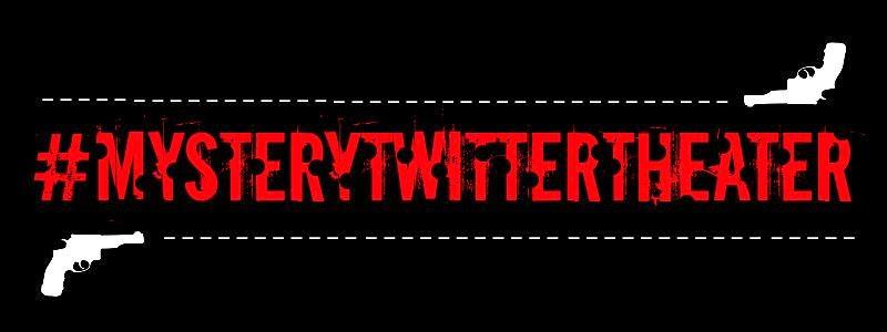 #MysteryTwitterTheatre Banner