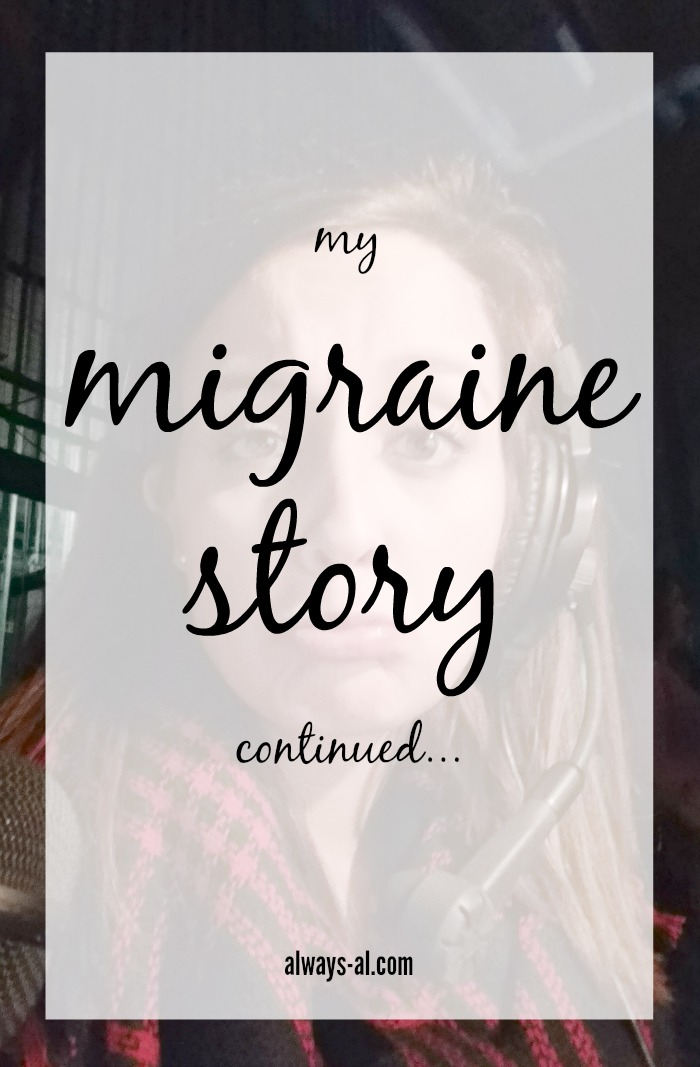 My Migraine Story Continued...