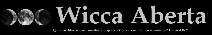 )O(...wicca aberta...)O(