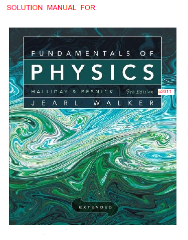 solution manual for fundamentals of physics halliday resnick edisi rh freebookinhere blogspot com solution manual for fundamentals of physics pdf solution manual for fundamentals of physics 9th edition