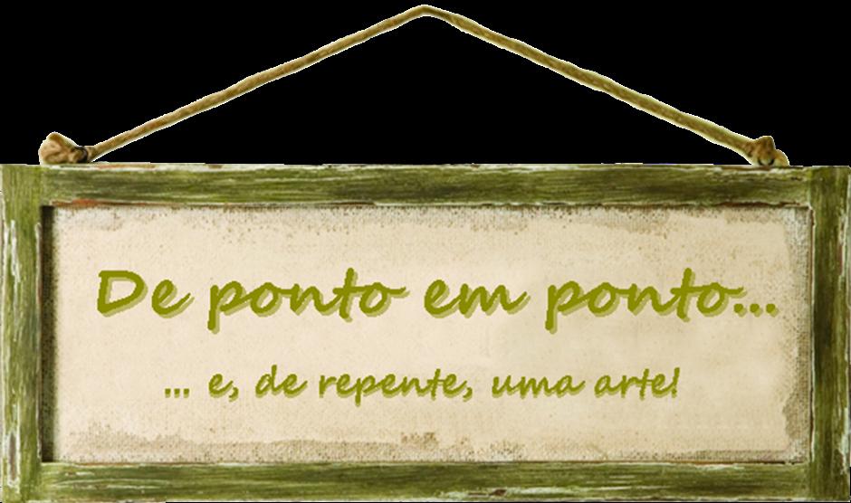 DE PONTO EM PONTO...