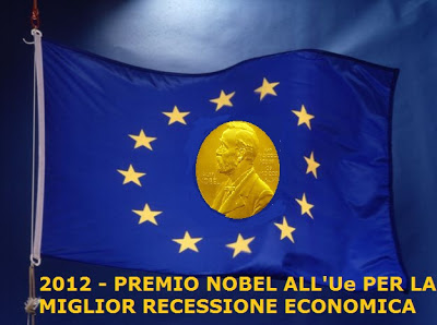 PREMIO NOBEL Ue PER LA MIGLIOR RECESSIONE ECONOMICA