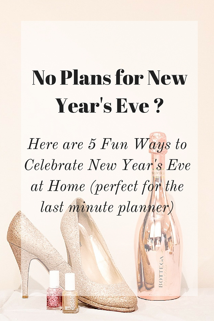 how to celebrate new years eve without leaving your home
