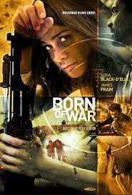 Born Of War 2013