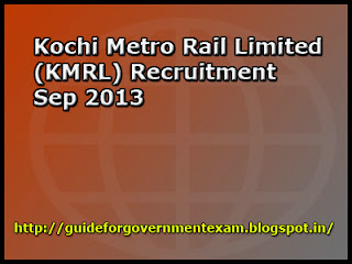 Kochi Metro Rail Limited (KMRL) Recruitment Sep 2013