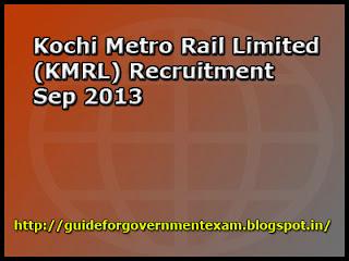 Kochi Metro Rail Limited (KMRL) Recruitment Sep 2013