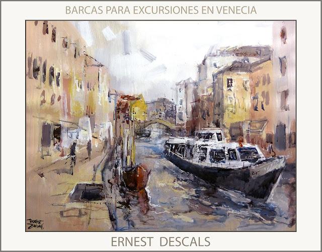 VENECIA-EXCURSIONES-PINTURAS-BARCOS-CANALES-PINTURA-CUADROS-ARTISTA-PINTOR-ERNEST DESCALS-