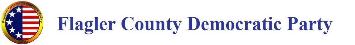 FLAGLER COUNTY DEMOCRATIC PARTY- OFFICIAL PAGE