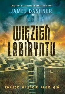 """#76 Recenzja książki James'a Dashner'a """"Więzień Labiryntu"""""""