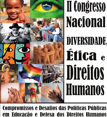 II CONGRESSO NACIONAL DIVERSIDADE, ÉTICA E DIREITOS HUMANOS  - II  CNDEDH