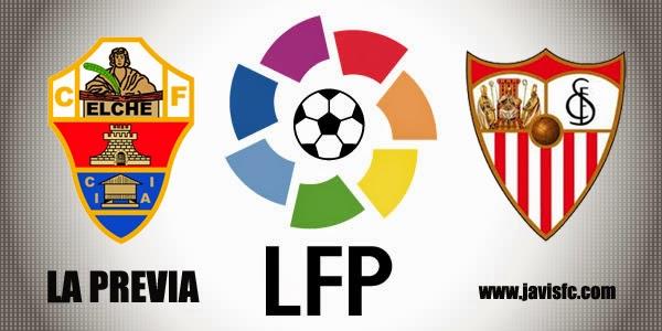 Previa Elche CF Vs Sevilla FC