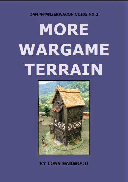 Link to More Wargame Terrain book by Tony Harwood