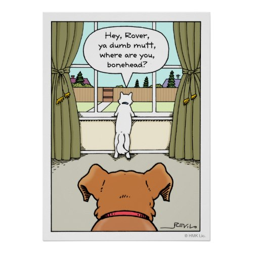 Hey, Rover, Ya Dumb Mutt | Funny Cartoon Poster