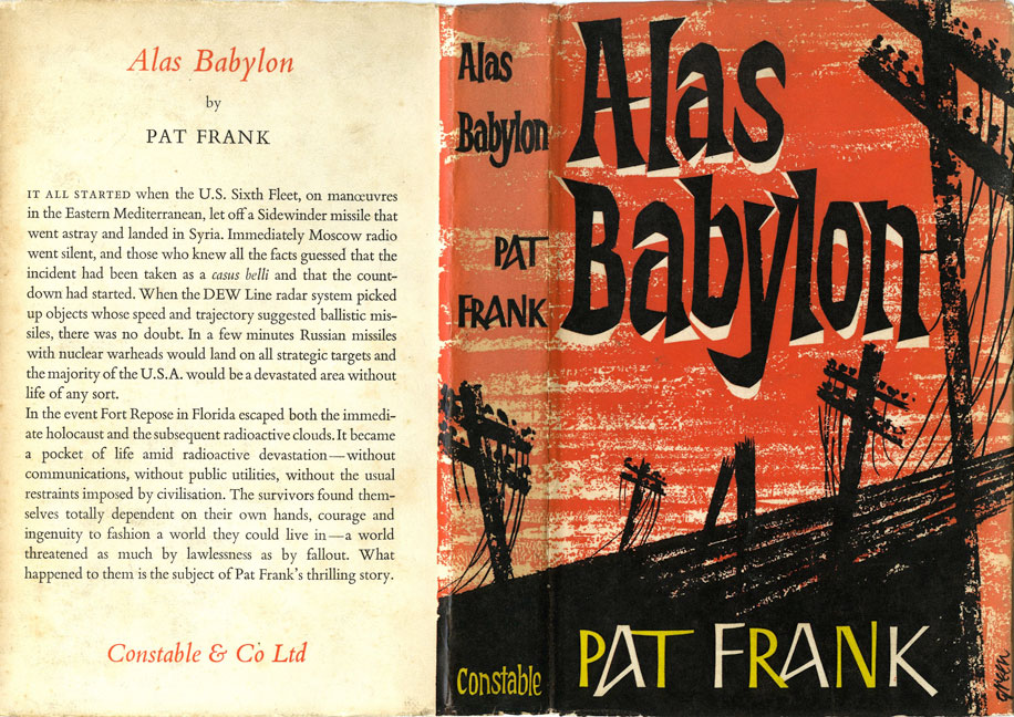 the effects of cozy apocalypse in alas babylon an apocalyptic novel by pat frank Omphalos' sf book reviews earth abides, pat frank's novel alas, babylon takes but no real comprehension of the gross effects on the environment frank's book.