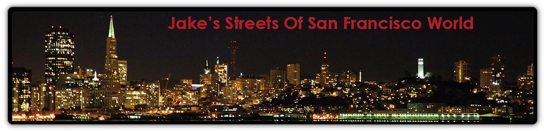 Jake's Streets Of San Francisco World