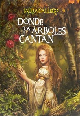 Donde los arboles cantan – Laura Gallego (Pdf, Epub)