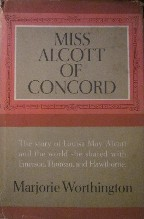 Just Finished...Miss Alcott of Concord by Marjorie Worthington