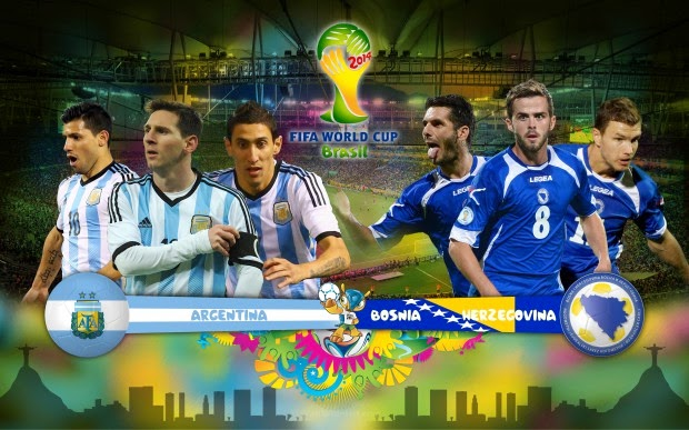ARGENTINA vs. BOSNIA AND HERZEGOVINA live 2014 FIFA WORLD CUP