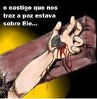 PELAS PISADURAS DE JESUS VOCÊ É CURADO