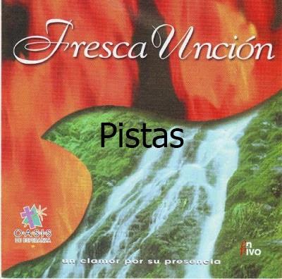 Oasis De Esperanza-Fresca Unción-Pistas-