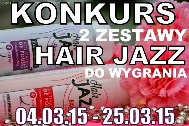 http://wlosymuszabycdlugie.blogspot.com/2015/03/konkurs-2-zestawy-hair-jazz-do-wygrania.html