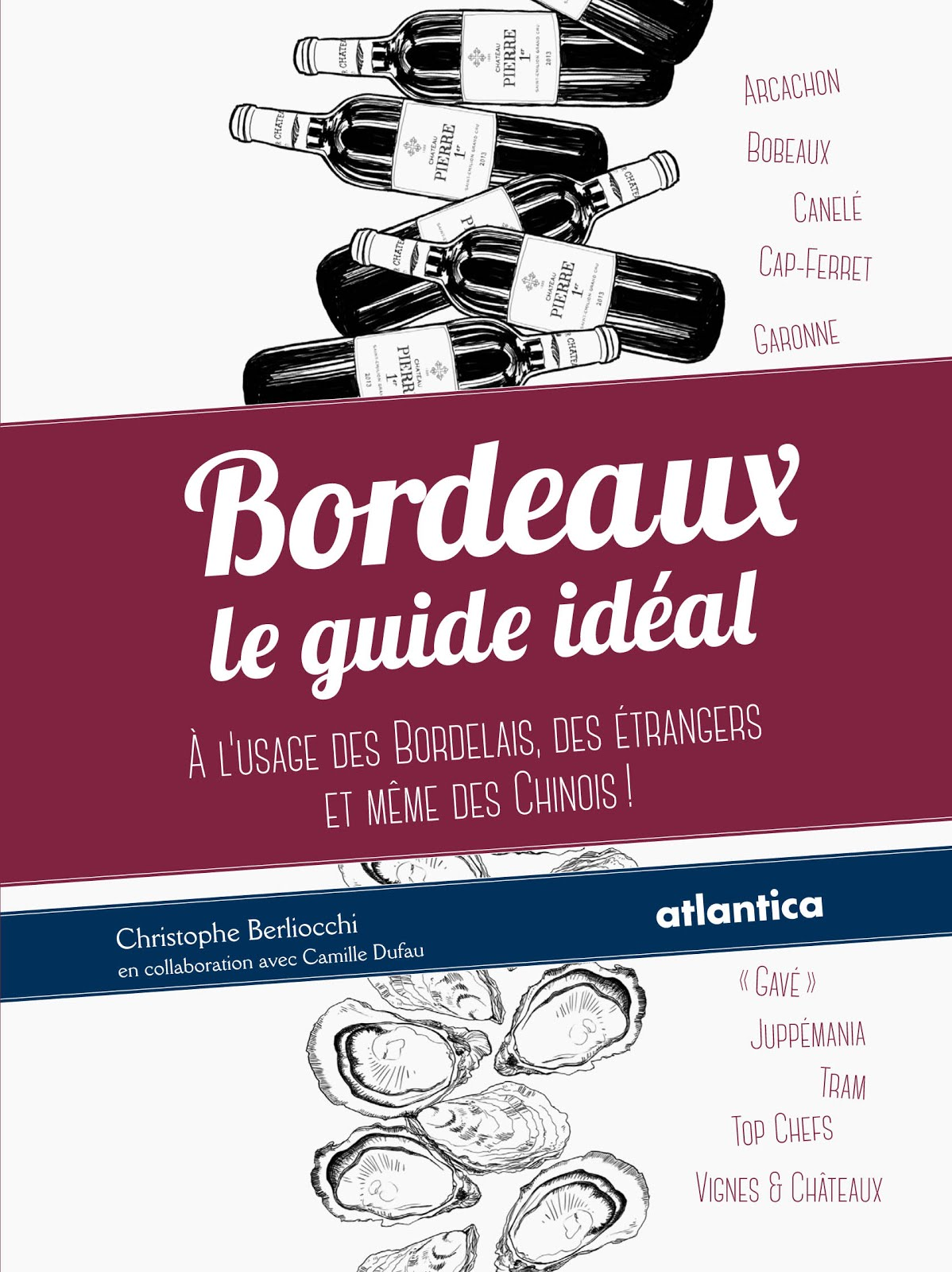 Le Guide Idéal de Bordeaux