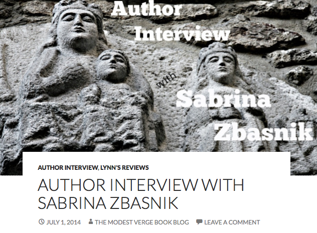 http://themodestvergebookblog.wordpress.com/2014/07/01/author-interview-with-sabrina-zbasnik/