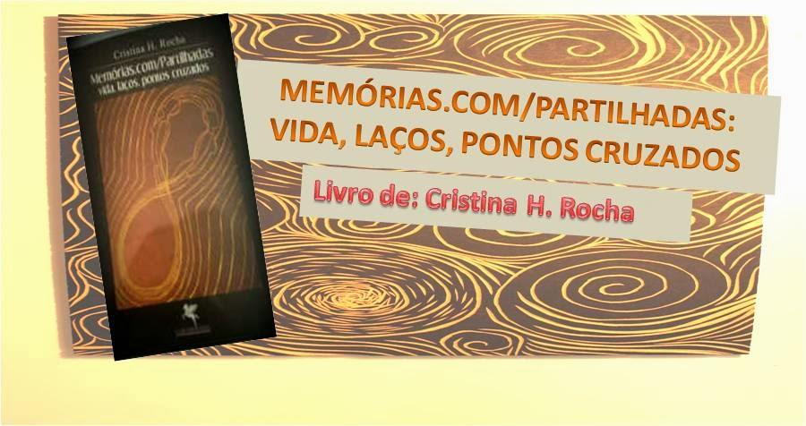 Memórias.com/partilhadas: Vida, laços, pontos cruzados
