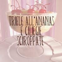 http://pane-e-marmellata.blogspot.com/2012/03/trifle-allananas-e-cliegie-sciroppate.html