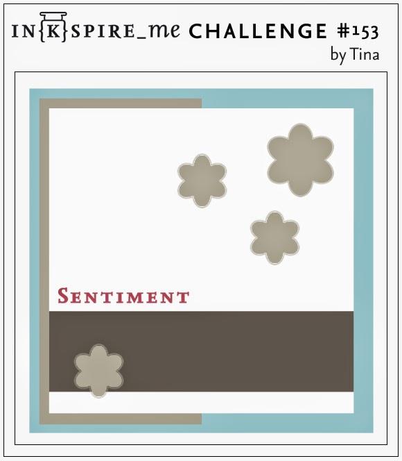 http://www.inkspire-me.com/2014/06/inkspireme-challenge-153.html